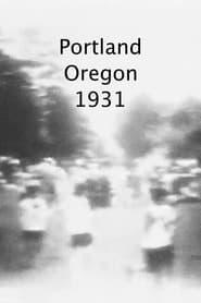 Portland, Oregon 1931