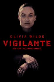 Vigilante - Bis zum letzten Atemzug (2019)