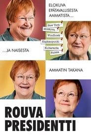Rouva Presidentti movie