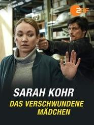 Sarah Kohr - Das verschwundene Mädchen 2019