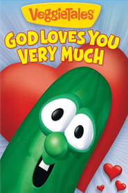VeggieTales: God Loves You Very Much 2012