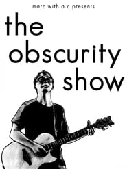 """Marc With a C Presents: """"The Obscurity Show"""" (2020)"""