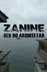 Zanine, Ser do Arquitetar 2016