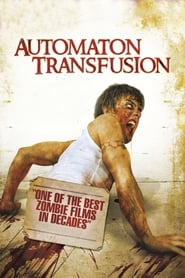 Automaton Transfusion - Azwaad Movie Database