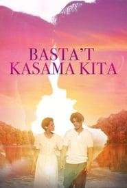 Watch Basta't Kasama Kita: Digitally Restored (1995)