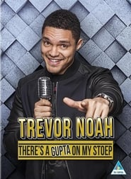 Trevor Noah: There's a Gupta on My stoep