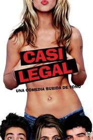 Barely Legal: Casi legal