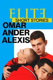 Elite Short Stories: Omar Ander Alexis (2021)