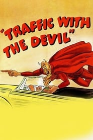 Traffic with the Devil