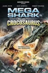 Poster Mega Shark vs. Crocosaurus 2010