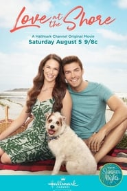 Watch Love at the Shore (2017) Online Free