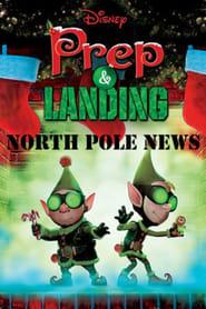 Prep & Landing: North Pole News (2012)