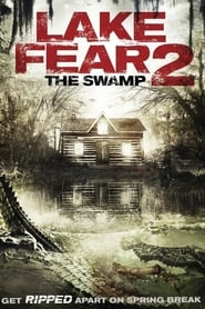فيلم Lake Fear 2: The Swamp 2016 مترجم