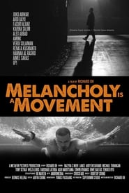 Melancholy Is a Movement 2015