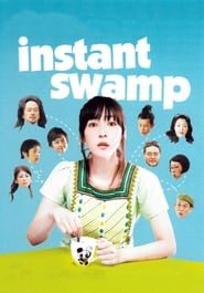 Instant Swamp Poster
