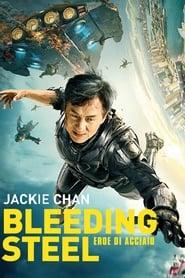 Bleeding Steel – Eroe di acciaio (2017)