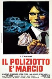 film simili a Il poliziotto è marcio
