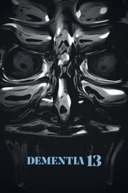Dementia 13 2018 - HD 720p Legendado