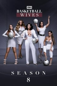 Basketball Wives Season 8 Poster