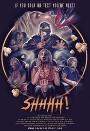 Shhhh (2018) Watch Online Free