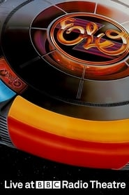 Electric Light Orchestra Live At BBC Radio Theatre