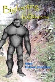 Bigfooting in Oklahoma 2007