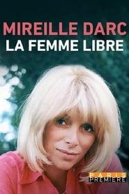 مشاهدة فيلم Mireille Darc, la femme libre مترجم