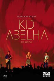 Kid Abelha 30 Anos Multishow Ao Vivo 2013