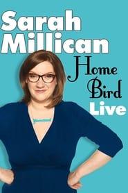 Sarah Millican: Home Bird Live (2014)