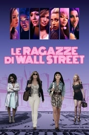 Le ragazze di Wall Street – Business I$ Business