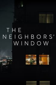 Nonton Film The Neighbors' Window (2019)