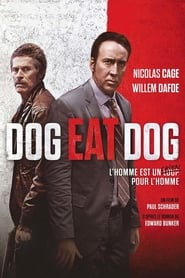 Regarder Dog Eat Dog
