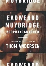 Eadweard Muybridge, Zoopraxographer (1975)