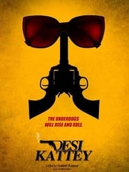 Desi Kattey 2014 Hindi Movie AMZN WebRip 400mb 480p 1.2GB 720p 4GB 8GB 1080p