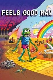 Feels Good Man 2020