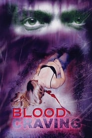 Blood Craving (2002)