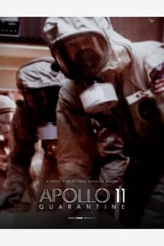 Apollo 11: Quarantine (2021)
