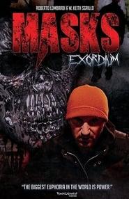 Masks: Exordium