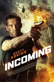 Incoming (2018) Full Movie Watch Online Free