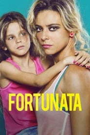 guardare Fortunata film streaming gratis italiano