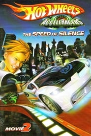 Hot Wheels AcceleRacers: The Speed of Silence (2005)