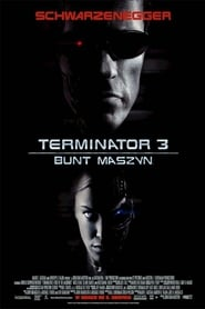 Terminator 3: Bunt maszyn / Terminator 3: Rise of the Machines (2003)