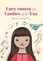 Lucy Contra los Limites de la Voz (2012)