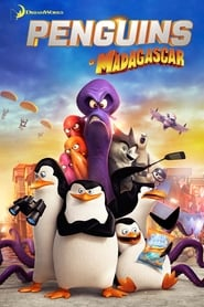 Penguins of Madagascar – Pinguinii din Madagascar (2014)