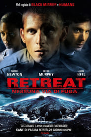 Retreat – Nessuna via di fuga