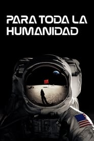 Para toda la humanidad 2019) For All Mankind (
