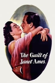 The Guilt of Janet Ames (1947)