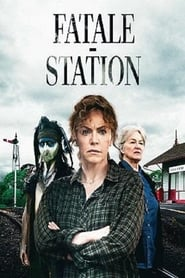 serie Fatale-Station streaming