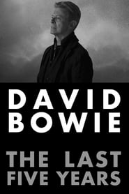 David Bowie: The Last Five Years