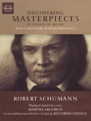 Discovering Masterpieces of Classical Music: Robert Schumann: Piano Concerto 2009